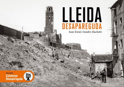 """Presentació del llibre """"Lleida desapareguda"""""""